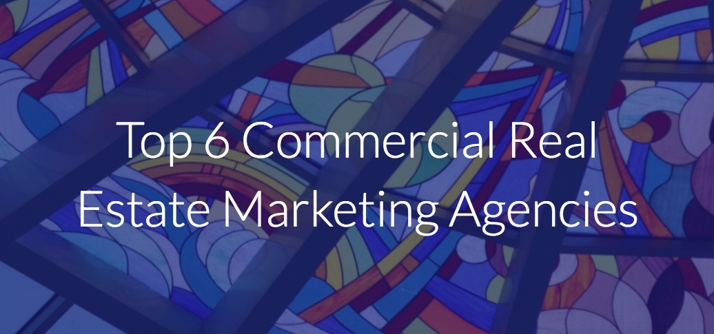 Top 6 Commercial Real Estate Marketing Agencies | SharpLaunch