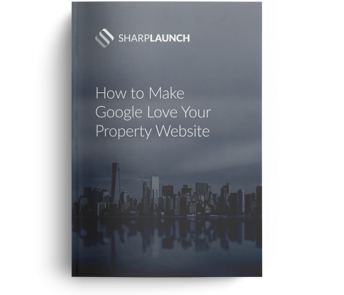 eBook: How to Make Google Love Your Property Website