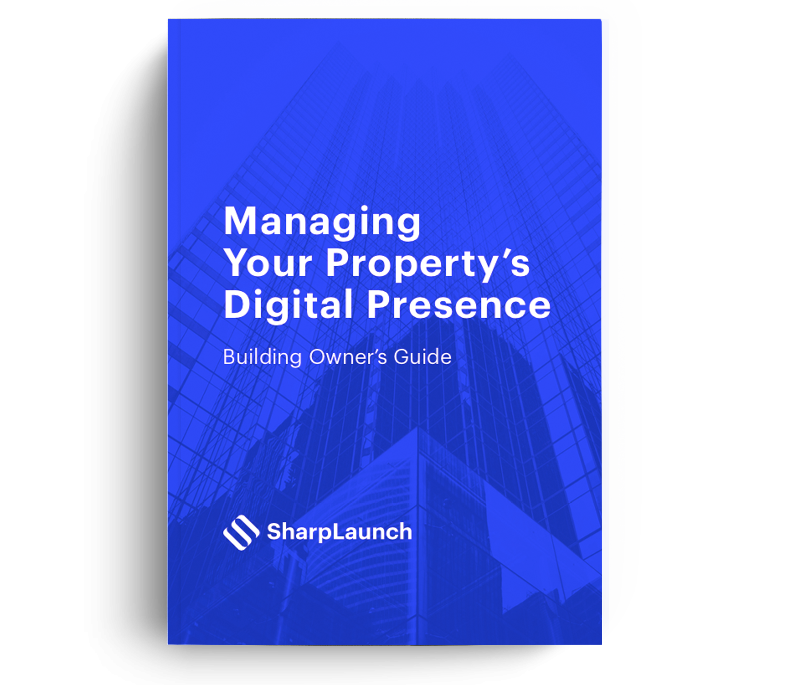 Managing Your Property's Digital Presence: Building Owner's Guide