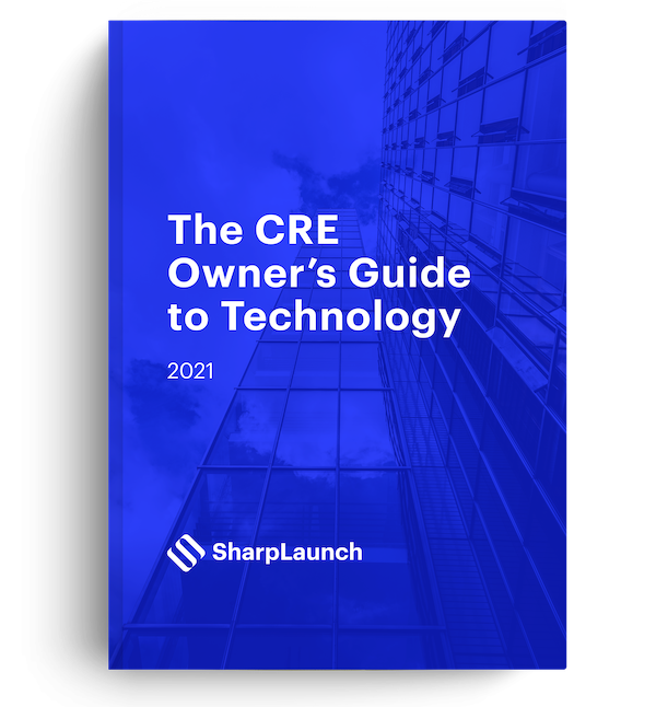 The CRE Owner's Guide to Technology 2021